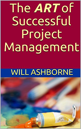 The ART of Successful Project Management