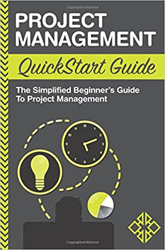 The Simplified Beginner's Guide to Project Management